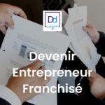 devenir entrepreneur franchisé